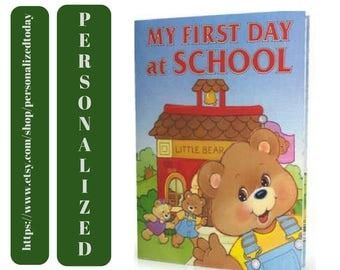 School Book My First Day At School Hardcover Personalized Children's Fiction Storybook Preschool Kindergarten Elementary School Ages 3 to 6