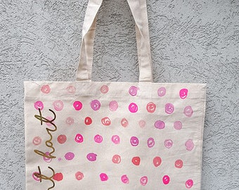 Hand-painted Pink Polka Dot Tote bag with screenprinted gold foil lettering