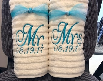 Mr & Mrs Towels (2) with custom Wedding / Anniversary date. Any color towel, any color thread.
