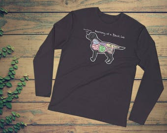 Anatomy of a Black Lab - Funny Labrador Retriever Tee - Long Sleeve Fitted Crew