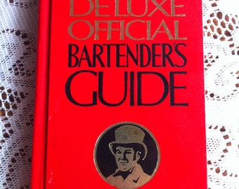 Mr. Boston Deluxe Official Bartender's Guide New World Wide Edition 55th Printing Copyright 1976 Hardback Book