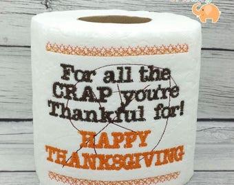 ON SALE Thanksgiving embroidered toilet paper, thanksgiving decor, host hostess gift, funny gag gift, white elephant, bathroom decor, joke g