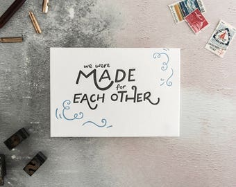 We Were Made For Each Other Letterpress Valentines Card