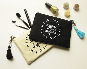 Cosmetic bag with Tassel - Aspire to inspire - Makeup Bag - Bridesmaid gift - Bridal Party gifts - Medium