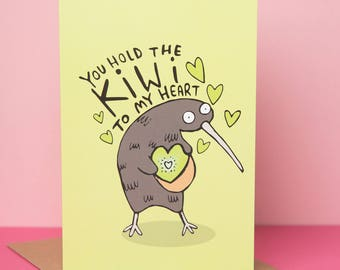 Kiwi Card - love card - Valentine card - Anniversary Card - Pun card - boyfriend - girlfriend - partner - Katie Abey