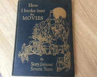 1930 book 'How I broke into the movies' printed in L.A.