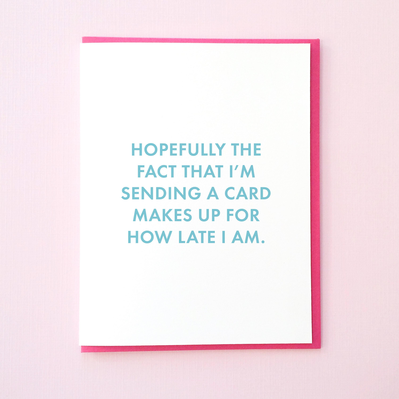 Birthday Card Late Choice Image Free Birthday Cards