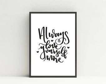 Affiche - Always Love Yourself More