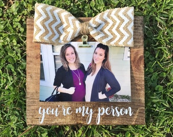 Rustic Greys Anatomy You're My Person/Stained Photo Frame