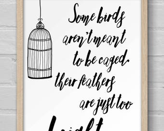 Digital Download | Art Print | 8x10 Print | Wall Art | Housewarming | Quote | Shawshank Redemption | Some Birds Aren't Meant to Be Caged