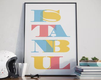 Istanbul Travel Art Poster. Print. Istanbul Type Poster. Istanbul Typography. Poster.