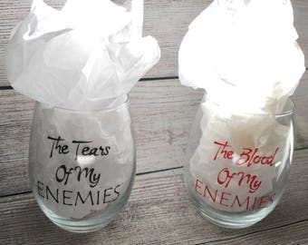 The Blood and Tears of My Enemies Stemless Wineglass