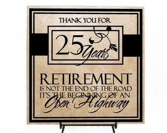 SUMMER SALE - Retirement is not the end of the road, it's the beginning of an open highway Sign - Personalized Retirement Gift, Thank you