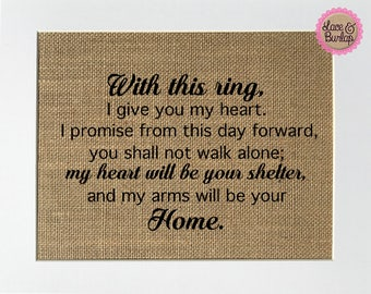 With This Ring... - BURLAP SIGN 5x7 8x10 - Rustic Vintage/Home Decor/Love House Sign