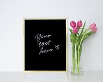 Personalized Custom Quote Print.
