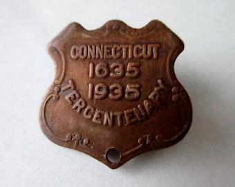 Connecticut Tercentenary Pin 1935; Connecticut, State Of Connecticut, Connecticut History, Connecticut Memorabilia, Connecticut Souvenir