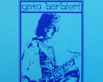 Gato Barbieri T Shirt Small-XL You choose in a message
