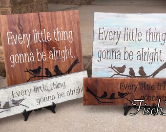 Three Little Birds - Every little thing gonna be alright - Bob Marley song - Three little birds sign - Reggae Decor