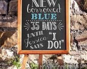 75% OFF THRU 4/14 ONLY Old New Borrowed Blue, Bridal Shower Welcome Sign, Bachelorette Party Sign, Custom Wedding Countdown Sign