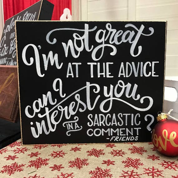 I'm Not So Good at the Advice Wall Art, Coffee Table decor, Gifts for Home, Chalk Calligraphy, Wine and Dine, Wine and Gossip