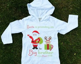 Sibling Announcement Hoodie, Santa is promoting me, Christmas Big Brother Hoodie, Personalized Due Date Hoodie