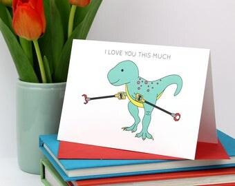 I Love You This Much, dinosaur card, love card, love, trex, tyrannosaurus, greeting card, dinosaur, valentine's day card, mother's day card