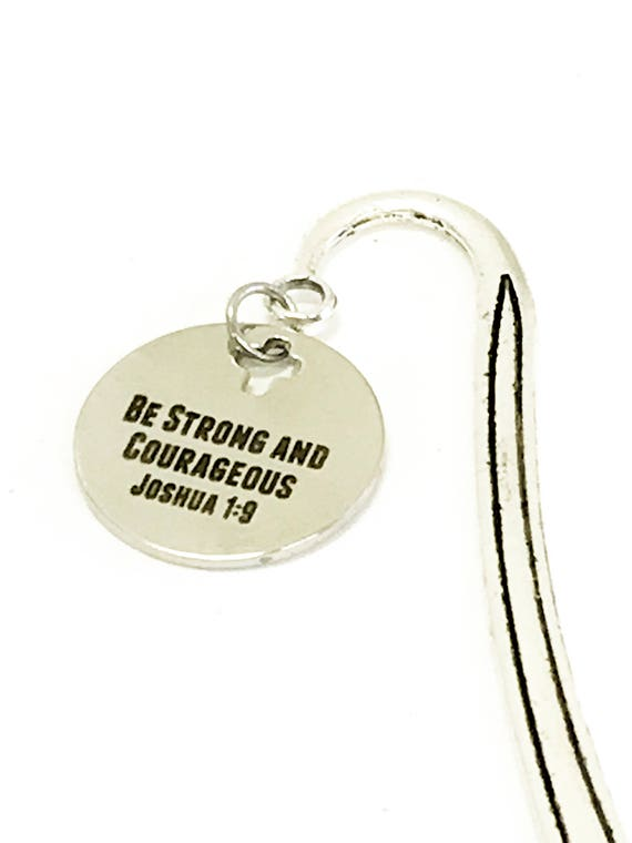 Be Strong And Courageous Bookmark, Bible Bookmark, Bible Gifts, Scripture Gift, Joshua 1:9 Bible Verse Gift, Planner Bookmark, Bible Marker