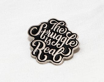 The Struggle is Real Enamel Pin   Pins   Lapel Pin   Jewelry