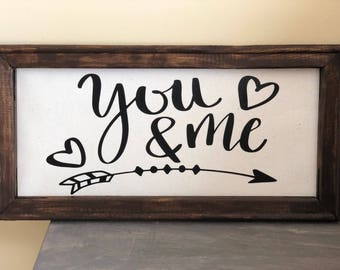 Custom canvas sign....you and me