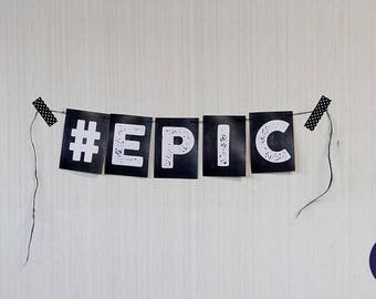 """Funny """"#EPIC"""" Mini Banner - Party, Dorm or Apartment Home Decor"""