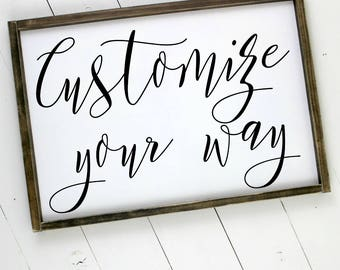 Custom Quote Framed Wood Sign 18x24