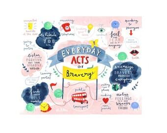 Everyday Acts of Bravery Art Print