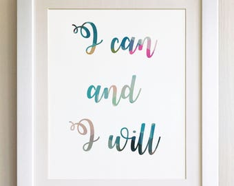"""QUOTE PRINT, I can and I will, *UNFRAMED* 10""""x8"""", Modern Geometric Design"""