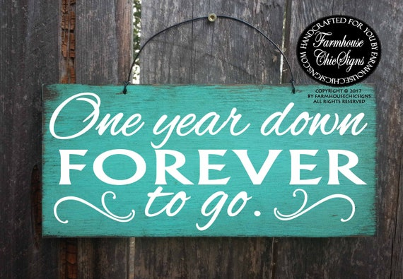 one year down forever to to, first anniversary sign, anniversary,  wedding anniversary, 1st anniversary, photo prop, anniversary photo, 99