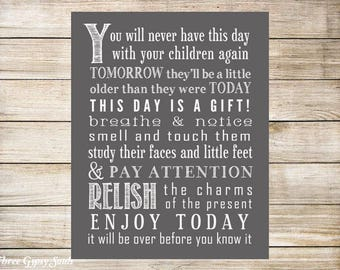PRINTABLE ART You Will Never Have This Day With Your Children Again Jen Hatmaker Quote Childrens Wall Art Room Decor Nursery Wall Art