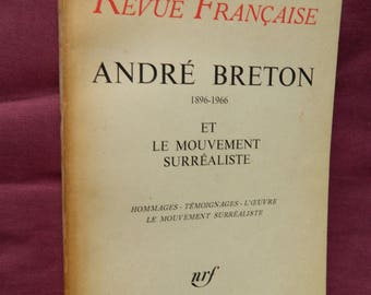 Andre BRETON, 1896-1966 and surrealist movement. Ed.1967 new magazine in France. french book.