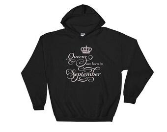Queens are born in September Hoodie Hooded Sweatshirt