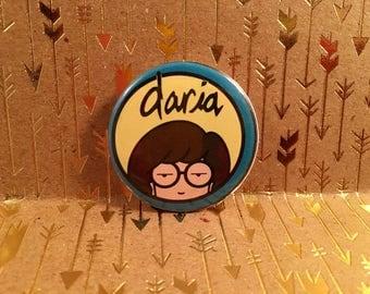 Daria button, Daria pin, 1.5 inch pin back button, 37 mm pinback button
