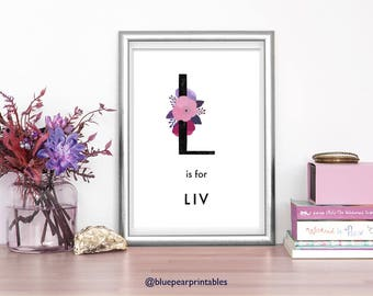 Liv 8x10 Printable Floral Lettering Personalized Greeting Printable Wall Art Custom Stationary Baby Girl Name Sign 8x10 Print 5x7 Print
