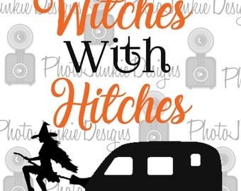 Cutting File   Witches with Hitches   SVG Digital Cutting File Printable