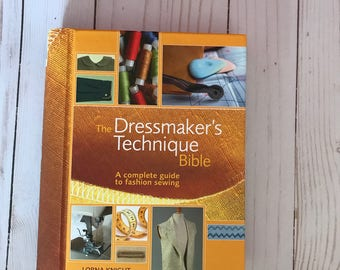 The Dressmakers Techniques bible