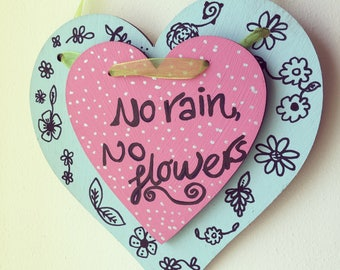 Hanging Heart- Wooden heart- Be Kind- Present- Gifts for her- Love Heart- No Rain No Flowers