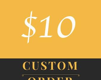 Custom Order - 10