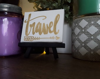 Travel -  Tiny Canvas - One Little Word Canvas - Motivational Canvas - Office Decor- Desk Decor - Handlettered Canvas - Custom Quote Canvas