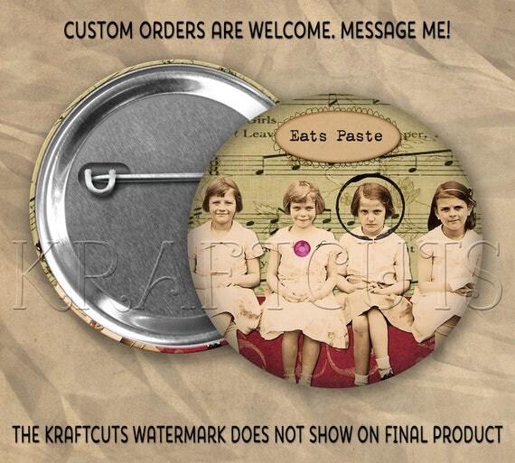 Eats Paste Button Flair #62 Pinback Flatback or Magnet