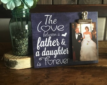 Gift for Dad, The Love Between a Father and a Daughter is Forever, Father's Day Gift