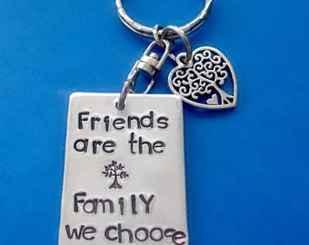 Hand Stamped Friends are the Family We Choose Keychain, Gift for BFF, Personalized Best Friend Gift, Gift for Friend, Friend Birthday Gift