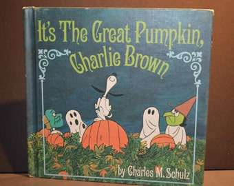 1967 First Edition It's The Great Pumpkin Charlie Brown by Charles M. Schulz