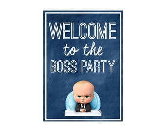 BOSS BABY Party Welcome Sign - Instant Download