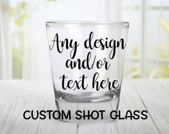 SALE! Buy 10 get 2 FREE! Custom Shot Glass,Personalized Shot Glasses ,WeddingFavor,Bridesmaids Presents,Groomsmen Gifts,Birthday Present,